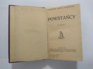 Piołun-Noyszewski, Powstańcy, 1916 r, Pierwsze wydanie.