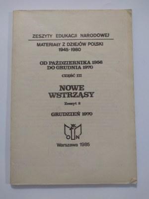 Od października 1956 do grudnia 1970. Cz. 3, Nowe wstrząsy. Z. 2, Grudzień 1970.