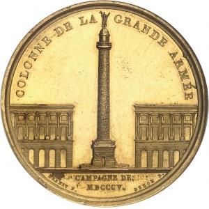 Premier Empire / Napoléon Ier (1804-1814). Médaille d'Or, Colonne de la Grande Armée ou colonne Vendôme de Paris 1806, Paris.