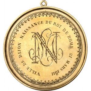 Premier Empire / Napoléon Ier (1804-1814). Médaille gravée, la ville de Dijon pour la naissance du Roi de Rome 1811, Dijon ?