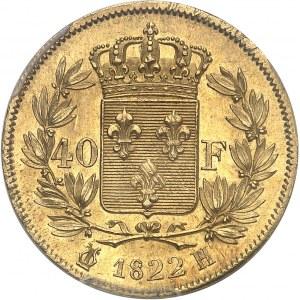 Louis XVIII (1814-1824). 40 francs 1822, H, La Rochelle.