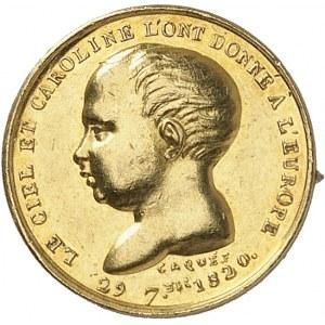 Henri V (1820-1883). Médaillette Or, pour sa naissance, le Ciel et Caroline l'ont donné à l'Europe ND (1820), Paris.
