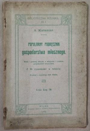 Kałantar - Podręcznik Gospodarstwa Mlecznego, Wilno, 1906 r.