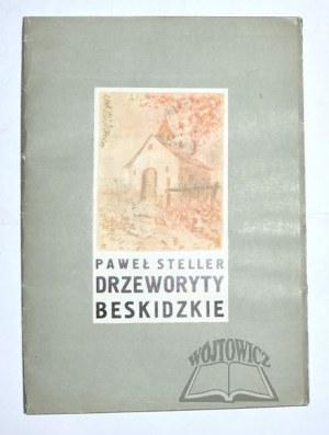 STELLER Paweł, Drzeworyty Beskidzkie.