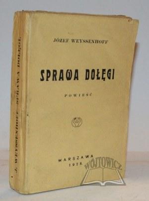 WEYSSENHOFF Józef, Sprawa Dołęgi.