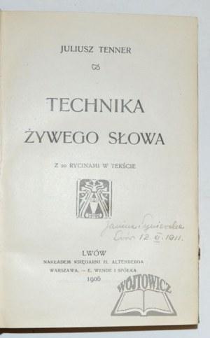TENNER Juliusz, Technika żywego słowa.