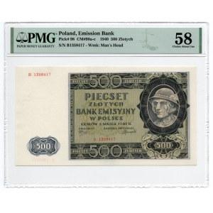 500 złotych 1940 - seria B - PMG 58