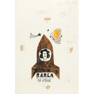 Jerzy Flisak (1930 Warszawa - 2008 tamże), Babka na orbicie, ilustracja do Szpilek nr 30