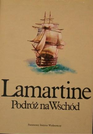 Lamartine Alphonse de - Podróż na Wschód.