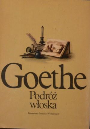 Goethe Johann Wolfgang - Podróż włoska.