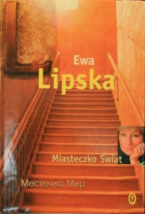 Lipska Ewa - Miasteczko Świat. Mestecko Mir.