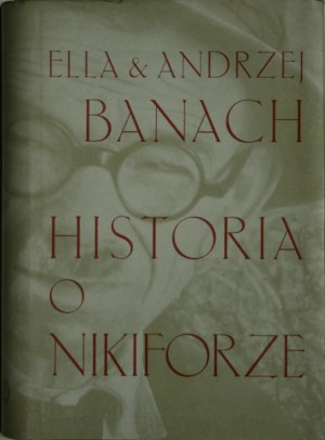 Banach Ella i Andrzej - Historia o Nikiforze.