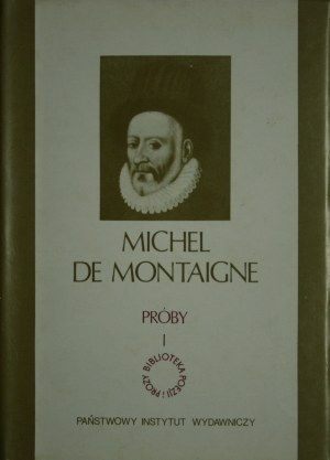 Montaigne Michel de - Próby. T. 1-3.