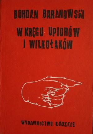 Baranowski Bohdan - W kręgu upiorów i wilkołaków.