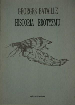 Bataille Georges - Historia erotyzmu.
