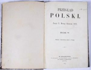 Przegląd Polski 1871, R. V, Z. X-XII
