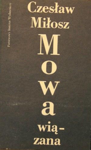 Miłosz Czesław - Mowa wiązana.