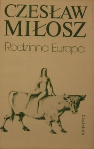 Miłosz Czesław - Rodzinna Europa.