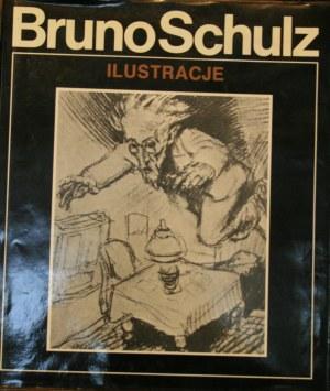 [Schulz Bruno] - Bruno Schulz ilustracje do własnych utworów.