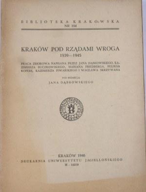 Biblioteka Krakowska nr 104 Kraków pod rządami wroga 1939-1945