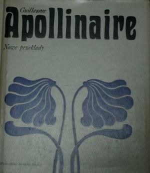 Apollinaire Guillaume - Nowe przekłady.