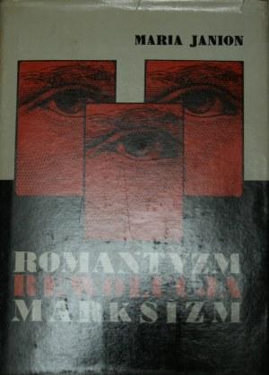 Janion Maria - Romantyzm rewolucja marksizm. Colloquia gdańskie.