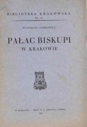 Biblioteka Krakowska nr 78 Tomkowicz Stanisław - Pałac Biskupi w Krakowie.