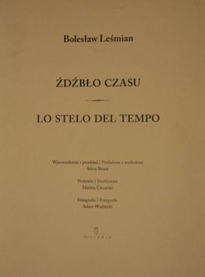 Leśmian Bolesław - Źdźbło czasu. Lo stelo del tempo.