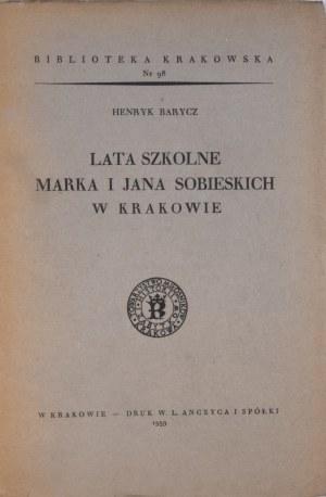 Biblioteka Krakowska nr 98 Lata szkolne Marka i Jana Sobieskich w Krakowie.