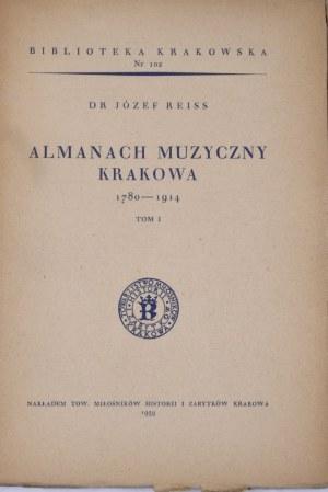 Biblioteka Krakowska nr 102 Almanach muzyczny Krakowa 1780 - 1914. T. I.