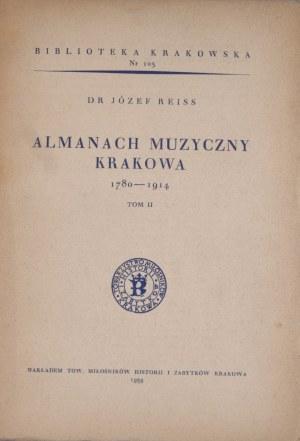 Biblioteka Krakowska nr 103 Almanach muzyczny Krakowa 1780 - 1914. T. II.