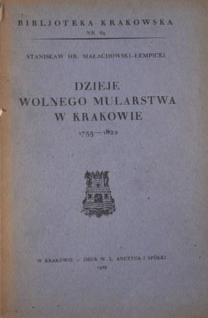 Biblioteka Krakowska nr 69 Dzieje wolnego mularstwa w Krakowie 1755 - 1822.