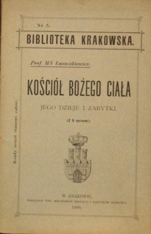 Biblioteka Krakowska nr 5 Łuszczkiewicz Władysław - Kościół Bożego Ciała jego dzieje i zabytki.