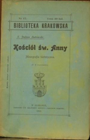 Biblioteka Krakowska nr 17 Bukowski Julian - Kościół akademicki św. Anny.