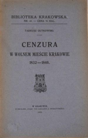 Biblioteka Krakowska nr 49 Cenzura w Wolnem Mieście Krakowie 1832-1846.
