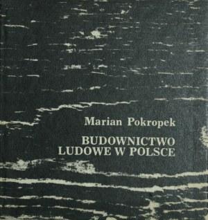Pokropek Marian - Budownictwo ludowe w Polsce.