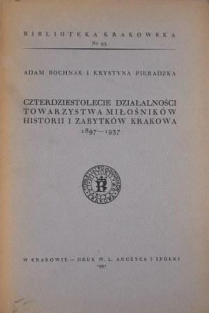 Biblioteka Krakowska nr 93 Czterdziestolecie działalności Towarzystwa Miłośników Historii i Zabytków Krakowa.