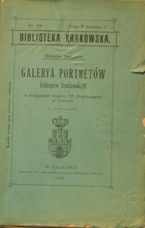Biblioteka Krakowska nr 28 Tomkowicz Stanisław - Galerya portretów biskupów krakowskich w krużgankach klasztoru OO.Franciszkanów w Krakowie.