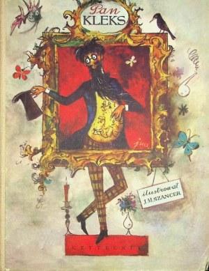 Brzechwa Jan PAN KLEKS Ilustracje SZANCER Wyd.1972