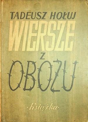 HOŁUJ Tadeusz - Wiersze z obozu, Wydanie 1