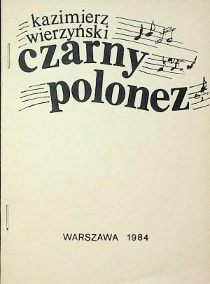 WIERZYŃSKI Kazimierz - Czarny polonez, Wydanie konspiracyjne