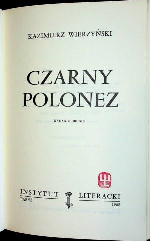 WIERZYŃSKI Kazimierz - Czarny polonez. Wydanie drugie, Paryż 1968
