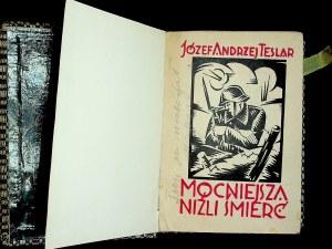 TESLAR Józef Andrzej - Mocniejsza niźli śmierć. 1914-1919, Wydanie 1