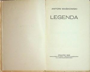 WAŚKOWSKI Antoni - Legenda, Wyd.1926