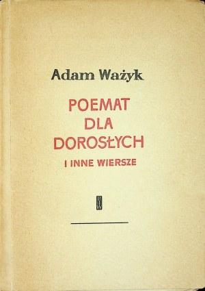 WAŻYK Adam - Poemat dla dorosłych i inne wiersze, Wydanie 1