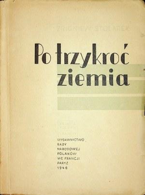 STOLAREK Zbigniew - Po trzykroć ziemia, Wydanie 1