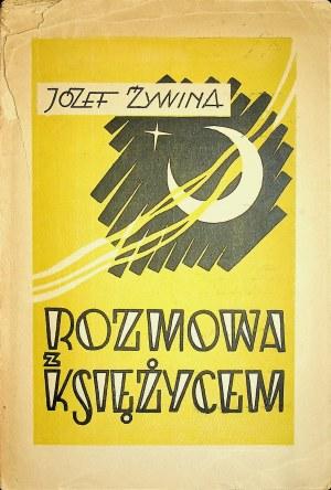 ŻYWINA Józef - Rozmowa z księżycem. Poezje, Wydanie 1