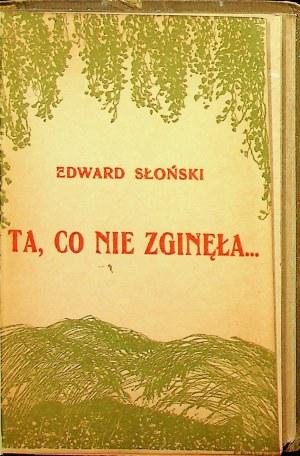 [SŁOŃSKI] Ta, co nie zginęła... Wybór wierszy Edwarda Słońskiego o Polsce, o wojnie i o żołnierzach Okładka RUSZCZYC