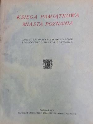 [POZNAŃ ] KSIĘGA pamiątkowa miasta Poznania, 1929