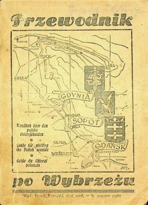 [WYBRZEŻE polskie] PRZEWODNIK po Wybrzeżu. Gdańsk, Sopot, Gdynia, Hel. Gdańsk [1947]